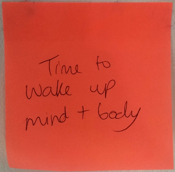 Time to wake up mind + body