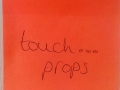 Touch... Props